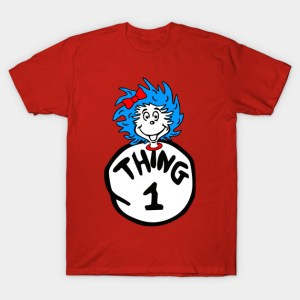 Thing One and Thing Two Shirts