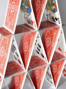 a house of cards (not the Netflix show)