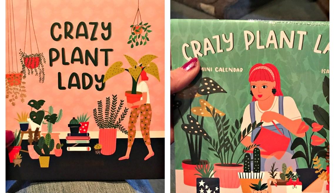 That Crazy Plant Lady