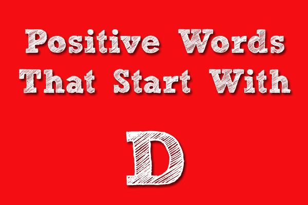 positive words that starts with D
