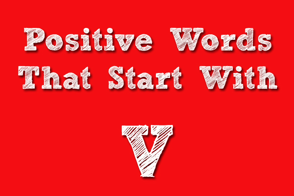 Positive Words That Starts With V