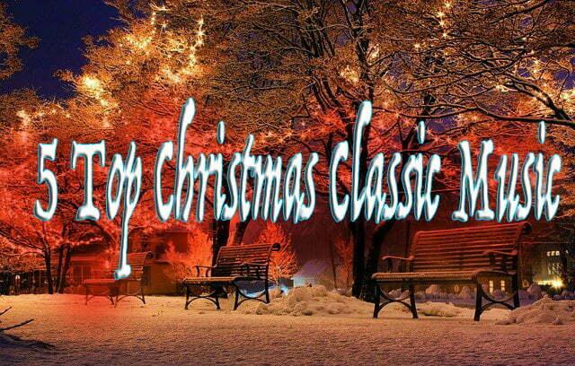 5 Top Christmas Classic Music