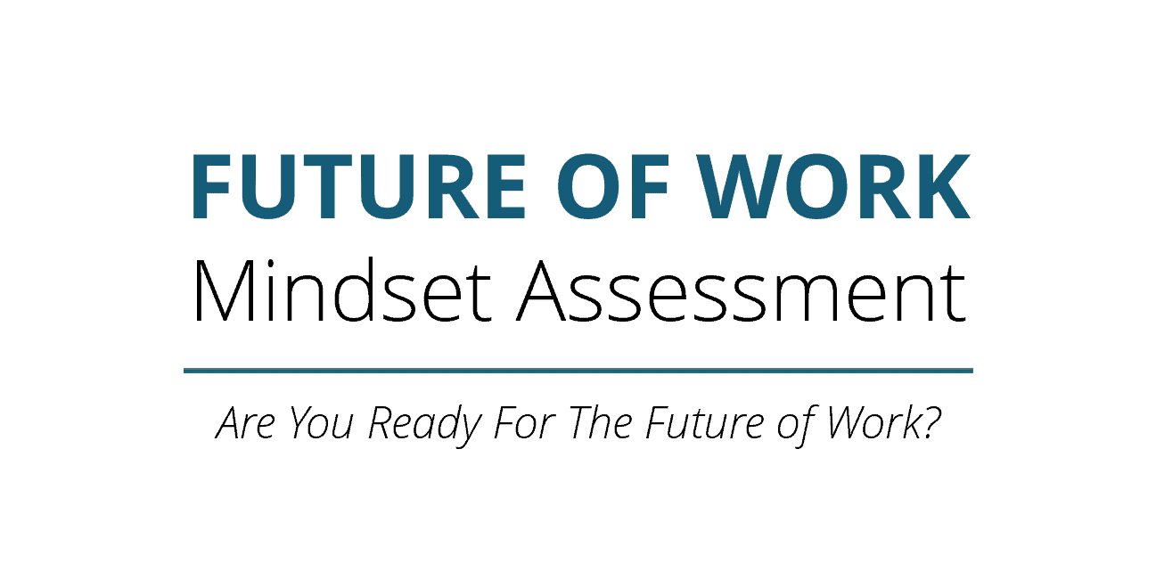 A Mindset Shift To Continue Supporting >> Future Of Work Mindset Shift Your Thinking To Do Work That Matters