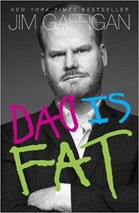 Dad Is Fat Jim Gaffigan