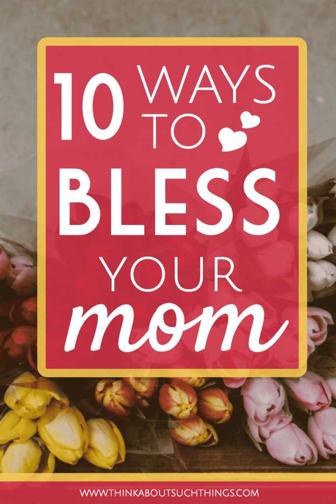 how to bless your mom