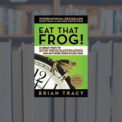 On My Bookshelf: Eat that Frog!