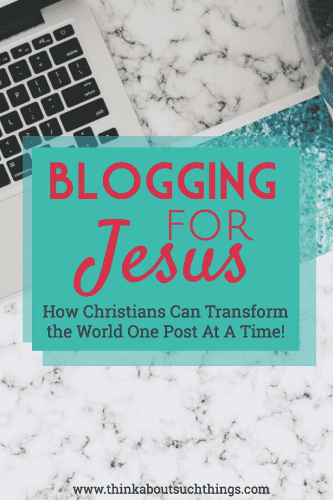 Blogging for Jesus