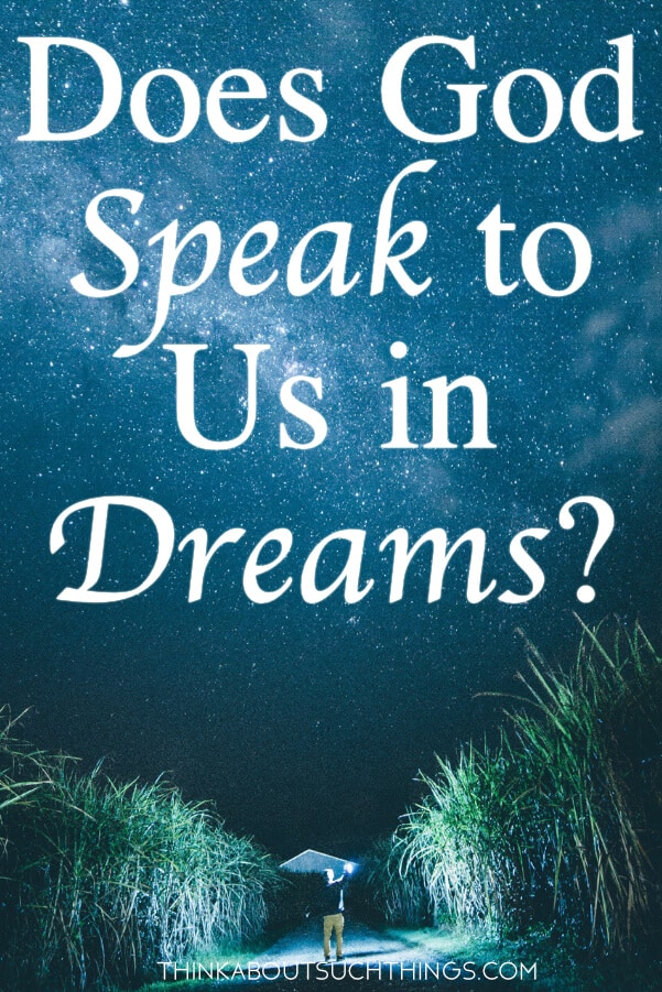 does God speak to us in dreams