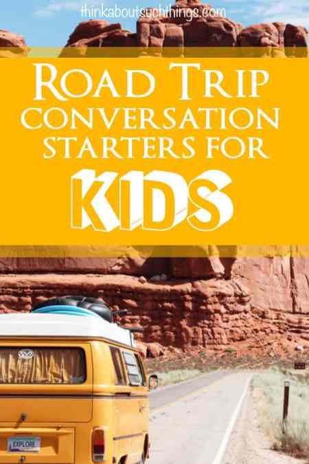 """30 Road Trip Conversation Starters for Kids. Never have a boring trip and avoid the dreaded """"Are we there yet?""""  #conversationstarters"""