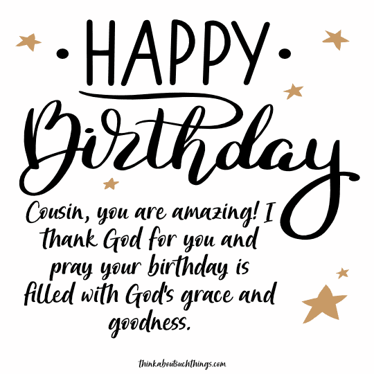 52 Inspiring Christian Birthday Wishes And Messages With Images Think About Such Things