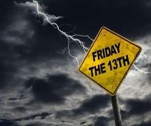 Friday the 13th – be afraid, or trust the God of numbers?