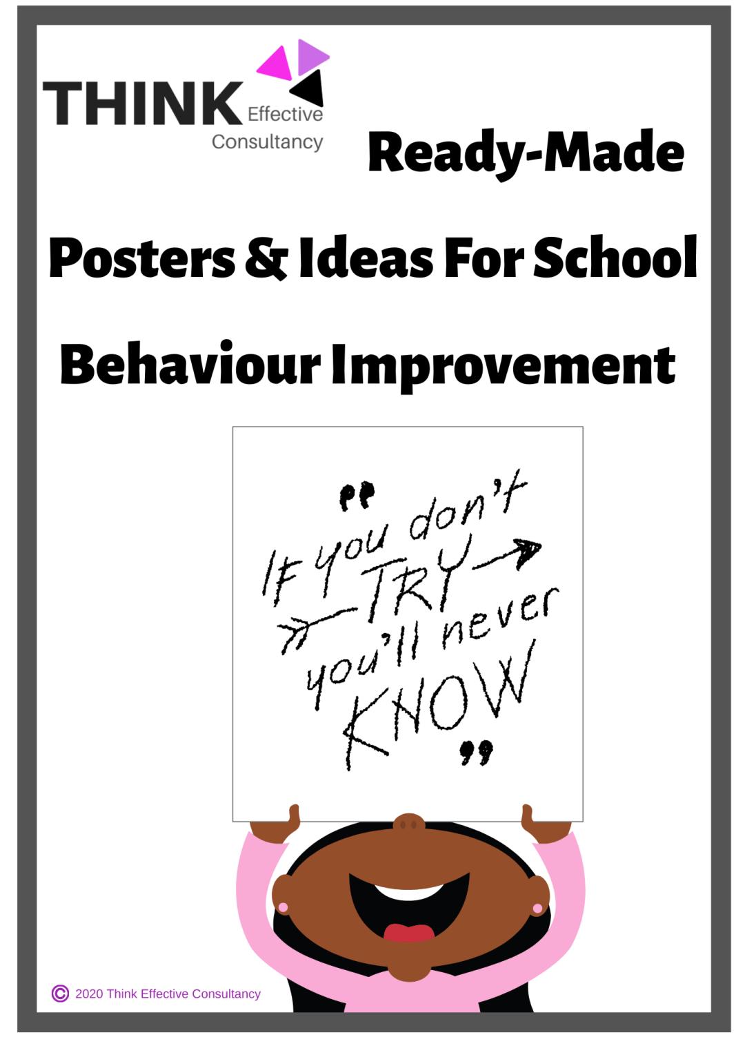 Ready Made Posters Ideas School Behaviour Improvement