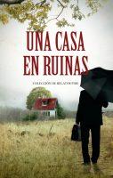 Portada Una casa en ruinas libro de relatos fide volumen 4