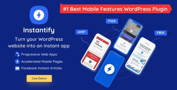 Instantify 3.0 - PWA & Google AMP & Facebook IA for WordPress