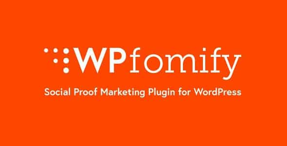 WPfomify 220 Social Proof Fomo Marketing Plugin