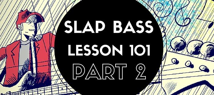 Slap Bass Lessons Part 2