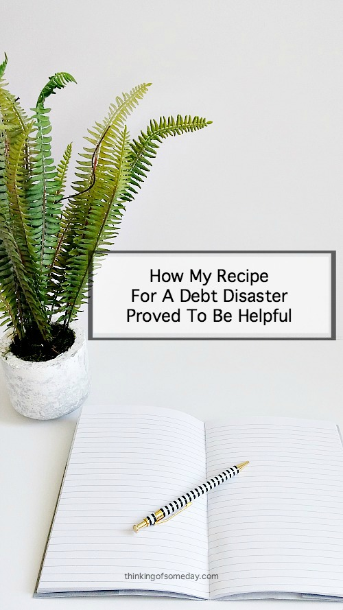 How My Recipe For A Debt Disaster Proved To Be Helpful