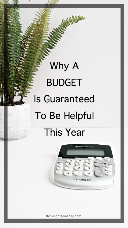 Why A Budget Is Guaranteed To Be Helpful This Year