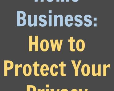 Home Business: How to Protect Your Privacy