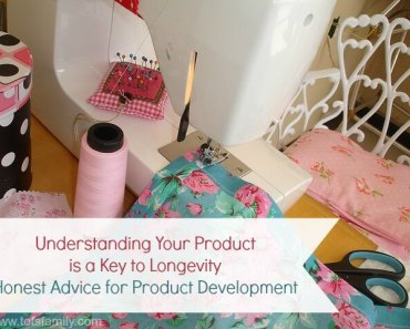 Understanding Your Product is a Key to Longevity Honest Advice for Product Development