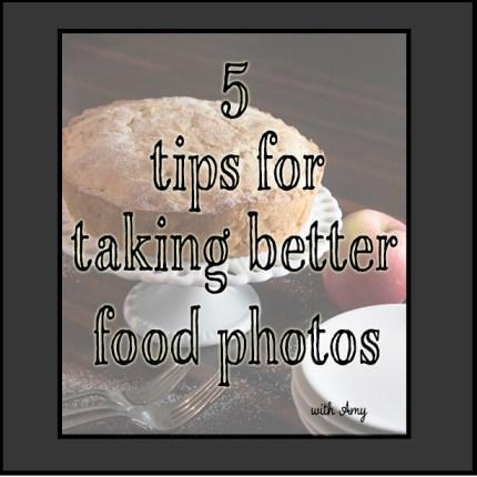 5 Tips for Taking Better Food Photos Using Light