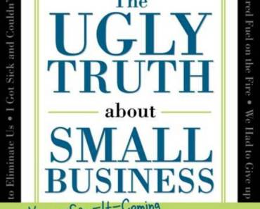Book Review: The Ugly Truth about Small Business