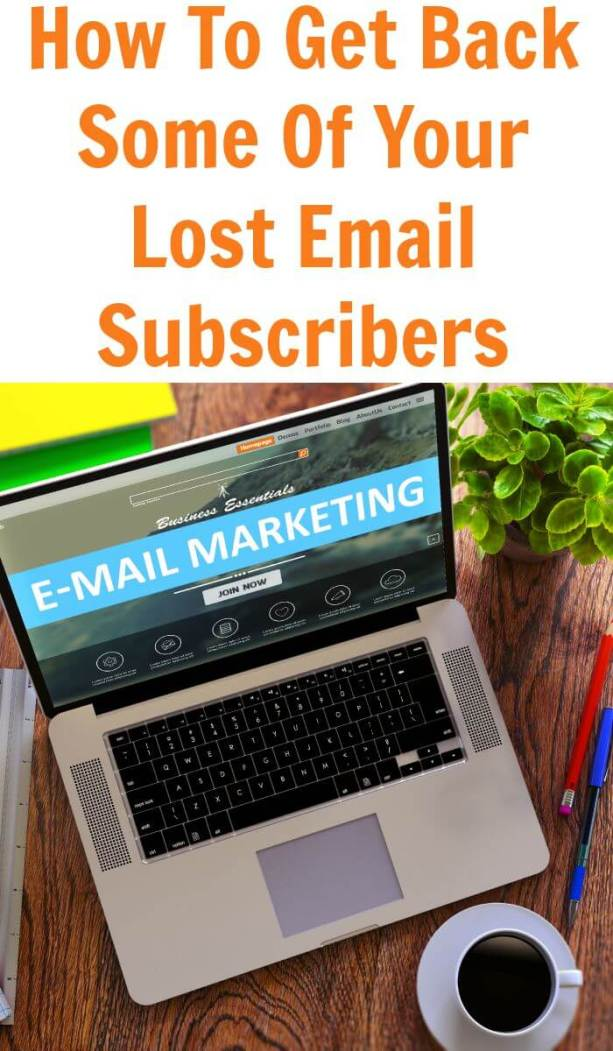 How To Get Back Some Of Your Lost Email Subscribers