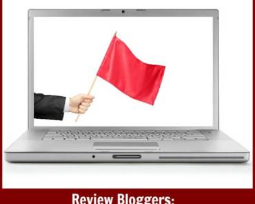 Review Bloggers: Look Out for These Red Flags!