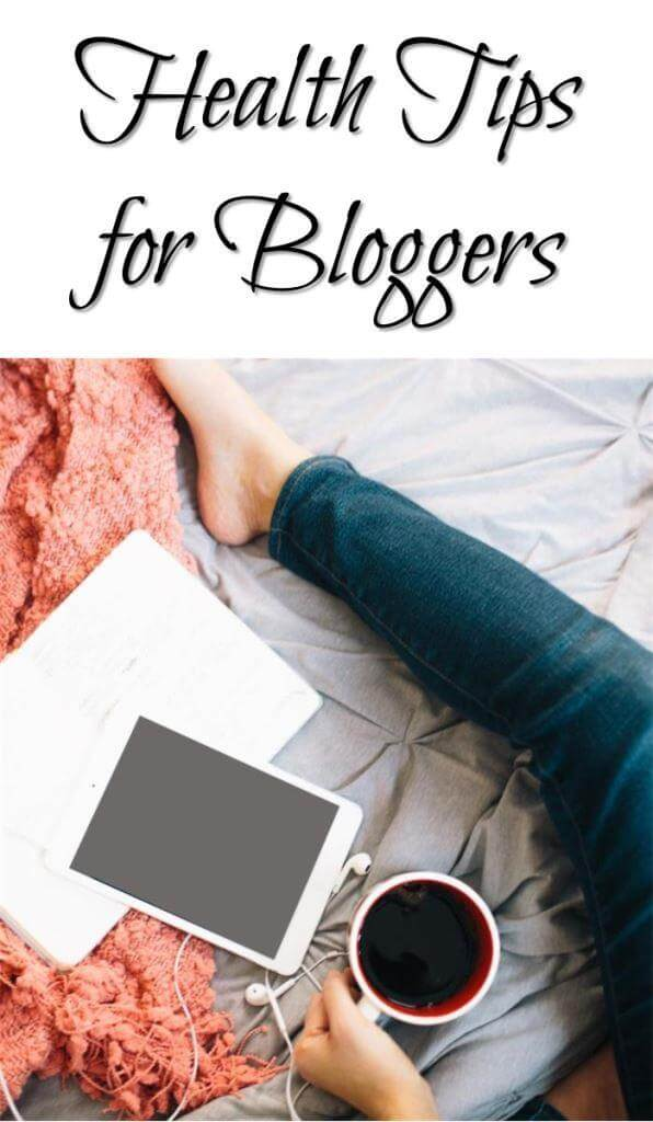 Health Tips for Bloggers