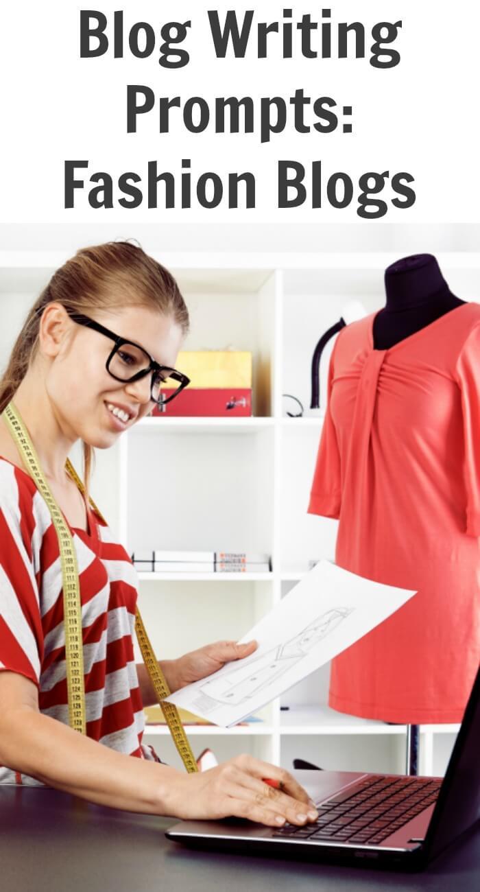 Blog Writing Prompts: Fashion Blogs