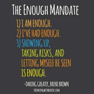the enough mandate by brene brown