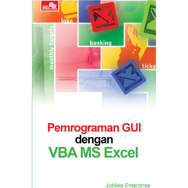 Pemrograman GUI dengan VBA MS Excel