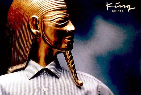 King Shirts EGYPTIAN Print Ad by