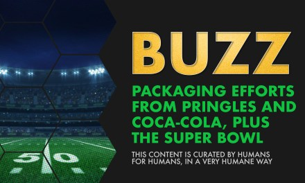 Weekly Buzz: Packaging Efforts from Pringles and Coca-Cola, Plus the Super Bowl