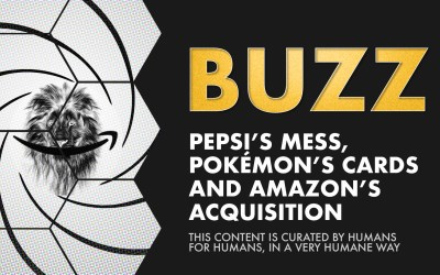 Weekly Buzz: Pepsi's Mess, Pokémon's Cards, and Amazon's Acquisition
