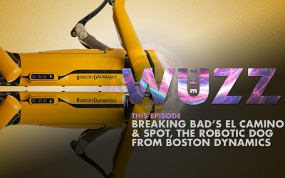 Weekly WUZZ: Breaking Bad's El Camino and Spot, the Dog from Boston Dynamics