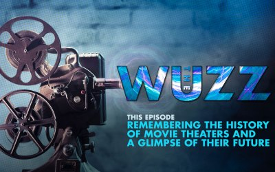 Weekly WUZZ: Remembering Movie Theaters