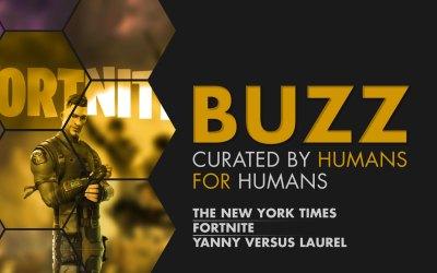 Weekly Buzz: NYT, Fortnite & Yanny vs. Laurel