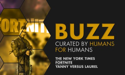 Weekly Buzz: NYT, Fortnite & Yanny vs. Laurel