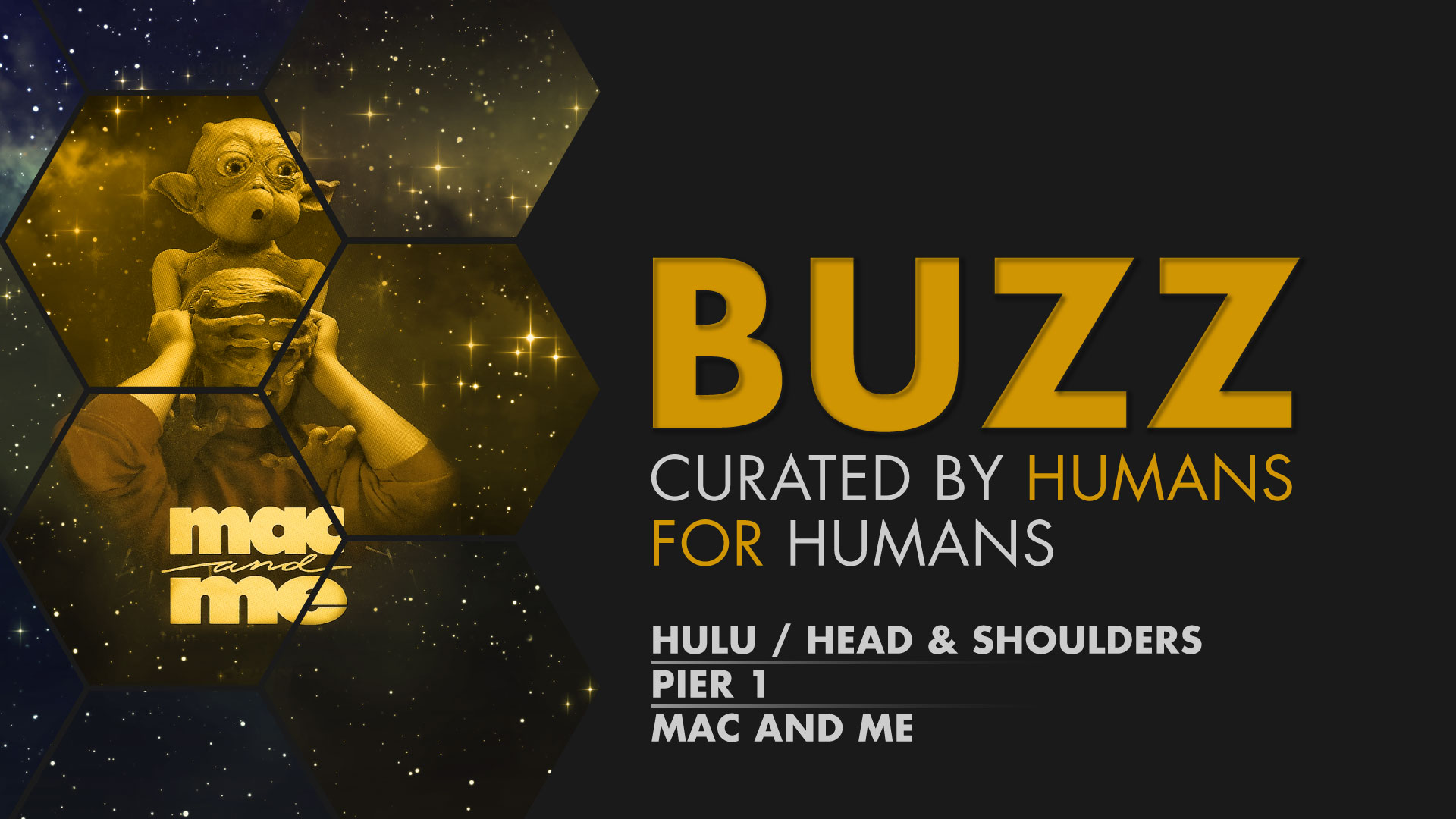 Weekly Buzz: Hulu, Pier 1, & Mac and Me – Speaking Human