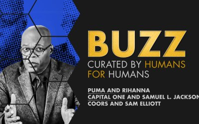 Weekly Buzz: Puma and Rihanna, Capital One and Samuel L Jackson, & Coors and Sam Elliott