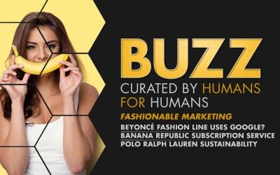 Weekly Buzz: Beyoncé, Banana Republic, & Ralph Lauren