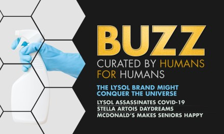 Weekly Buzz: The Lysol Brand Might Conquer The Universe