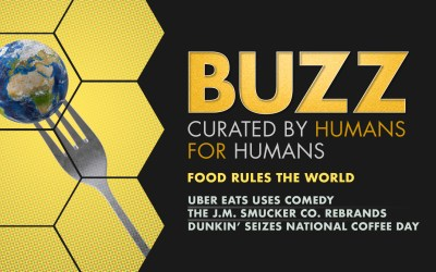 Weekly Buzz: Food Rules the World