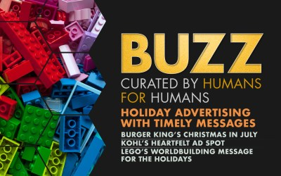 Weekly Buzz: Holiday Advertising with Timely Messages