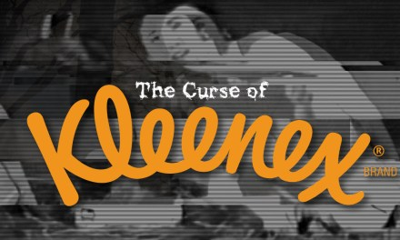 The Curse Of The Kleenex Commercial