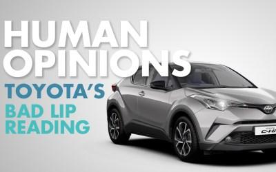 Human Opinions: Toyota's Bad Lip Reading