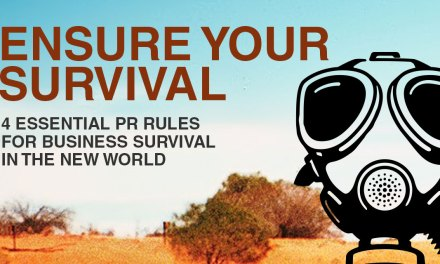 4 Essential PR Rules for Business Survival in the New World