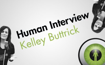 Human Interview: Kelley Buttrick