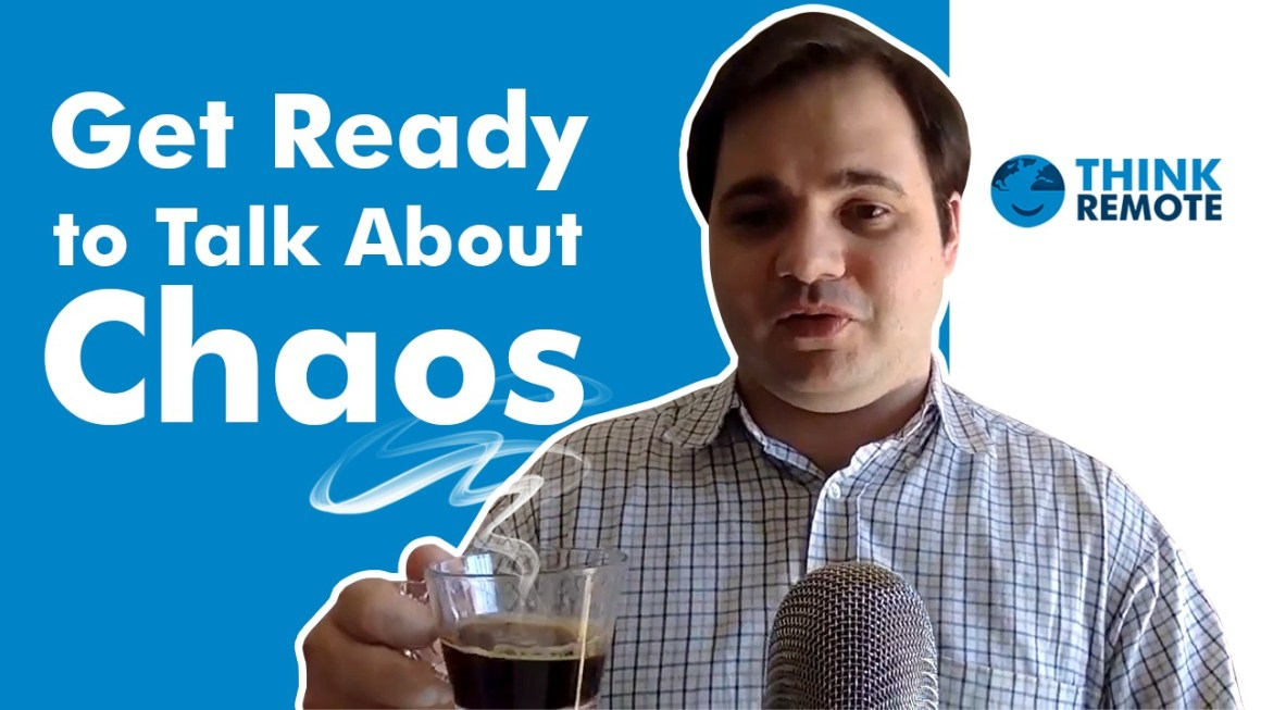 get ready to talk about chaos